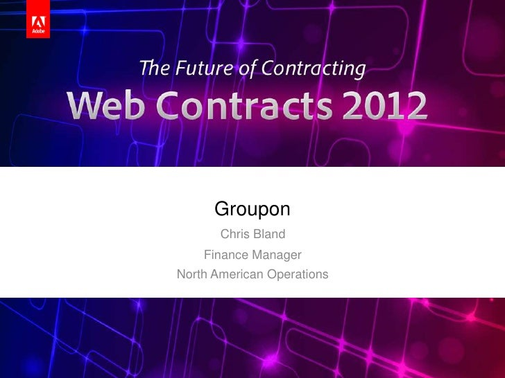 Groupon       Chris Bland    Finance ManagerNorth American Operations                            Adobe® EchoSign® | Web Co...