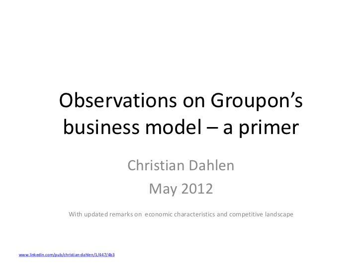 Observations on Groupon's                   business model – a primer                                                  Chr...