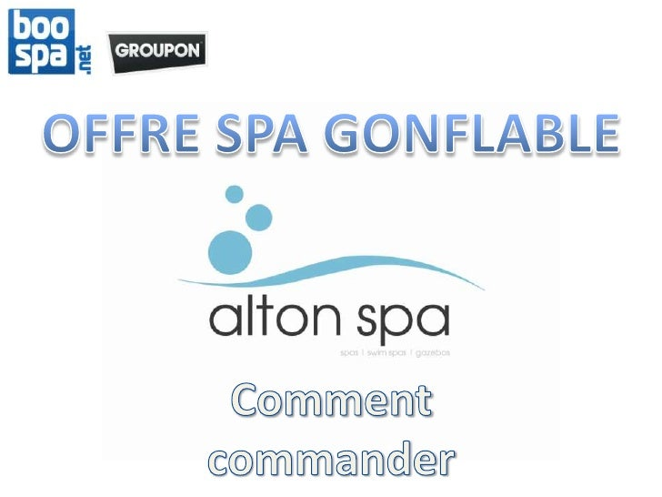Offre Groupon Boospa Spa gonflable | Mode d'emploi