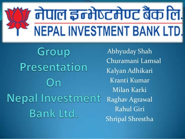 Group Presentation on investment bank nepal