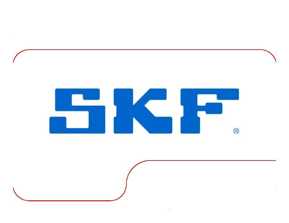 2008 © SKF Group