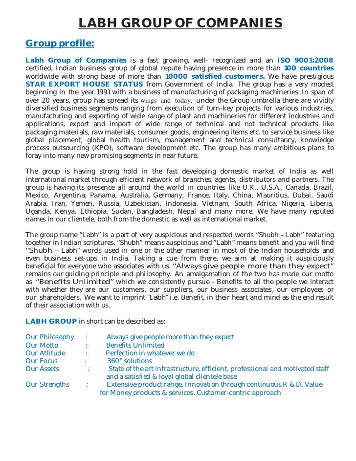 LABH GROUP OF COMPANIESGroup profile:Labh Group of Companies is a fast growing, well- recognized and an ISO 9001:2008certi...