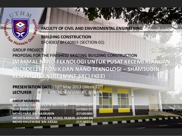FACULTY OF CIVIL AND ENVIROMENTAL ENGINEERING BUILDING CONSTRUCTION BFC4083/ BFC40803 (SECTION-01)  GROUP PROJECT: PROPOSA...