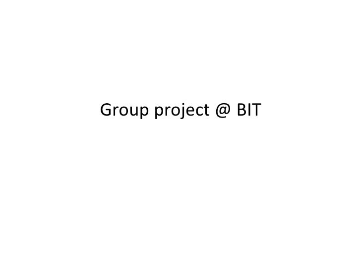 Group project @ BIT
