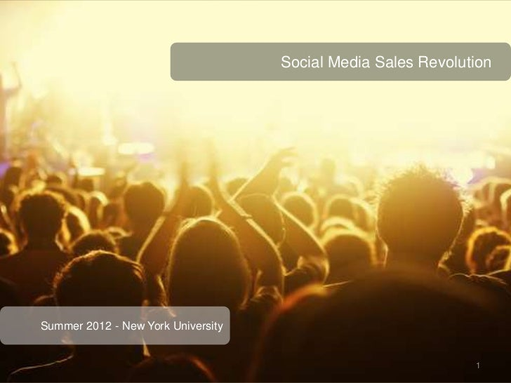 Social Media Sales RevolutionSummer 2012 - New York University                                                            ...
