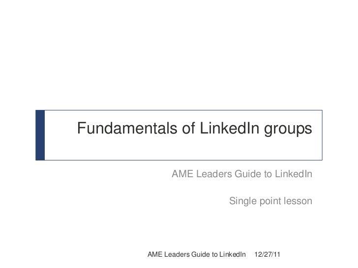 Fundamentals of LinkedIn Groups