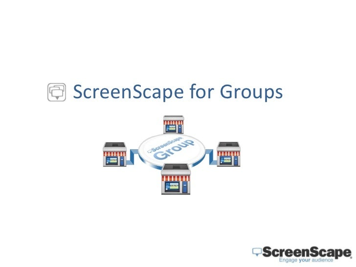ScreenScape for Groups