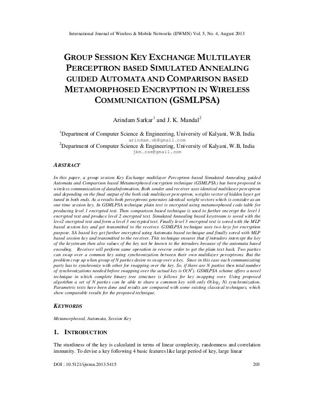GROUP SESSION KEY EXCHANGE MULTILAYER PERCEPTRON BASED SIMULATED ANNEALING GUIDED AUTOMATA AND COMPARISON BASED METAMORPHOSED ENCRYPTION IN WIRELESS COMMUNICATION (GSMLPSA)