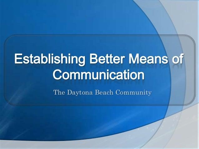The Daytona Beach Community