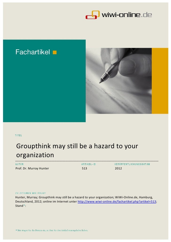Groupthink may still be a hazard to your