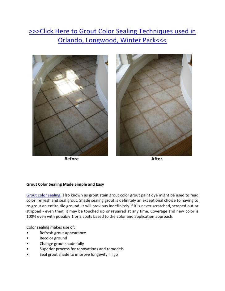 >>>Click Here to Grout Color Sealing Techniques used in           Orlando, Longwood, Winter Park<<<                      B...