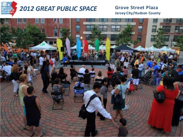 2012 GREAT PUBLIC SPACE Grove Street Plaza Jersey City/Hudson County