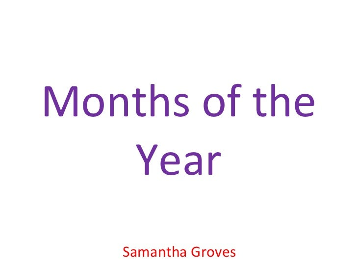 Months of the Year Samantha Groves