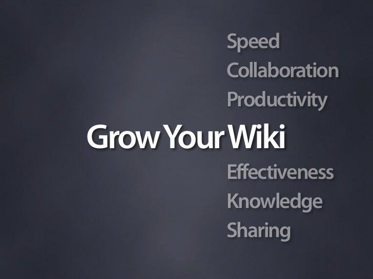 Grow Your Wiki