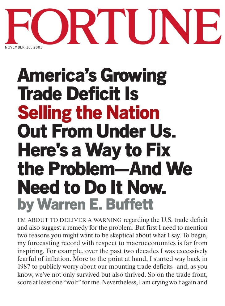FORTUNE NOVEMBER 10, 2003          America's Growing      Trade Deficit Is      Selling the Nation      Out From Under Us....