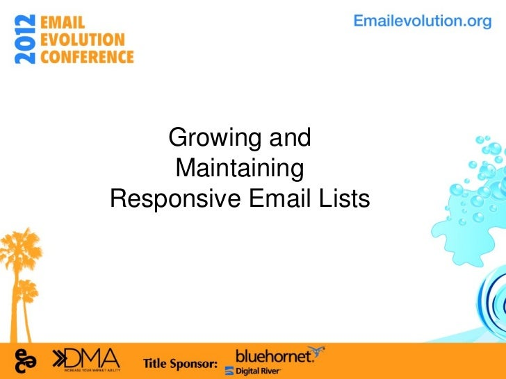 Growing and Maintaining Responsive Email Lists