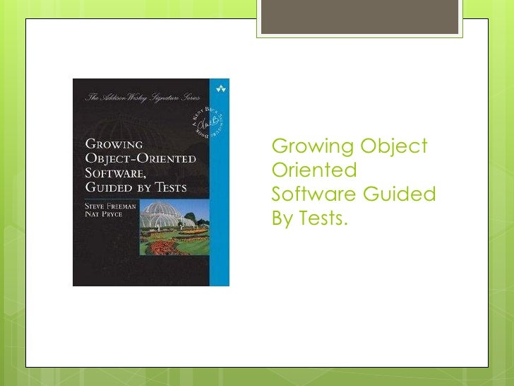 Growing Object Oriented Software Guided By Tests.