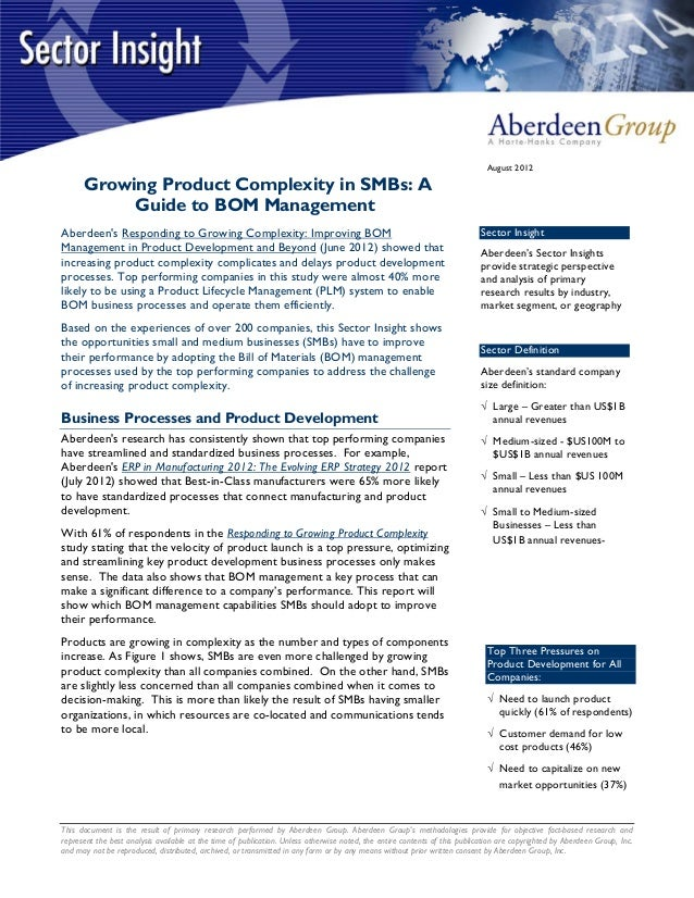 August 2012      Growing Product Complexity in SMBs: A           Guide to BOM ManagementAberdeens Responding to Growing Co...