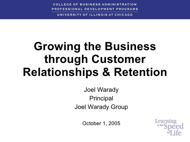 Growing The Business Through Customer Relationships & Retention
