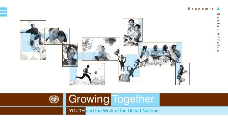 Growing together: Youth and the Work of the United Nations