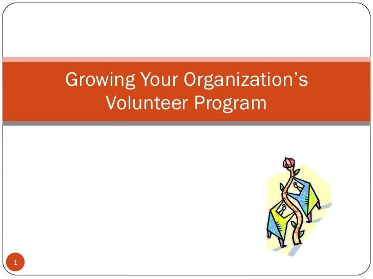 Growing Your Volunteer Program