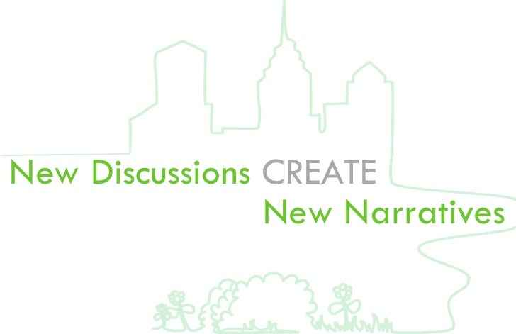 New Discussions CREATE                 New Narratives