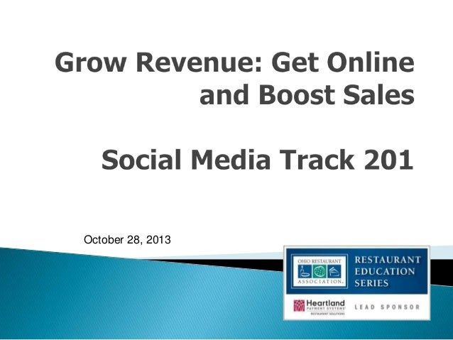 Grow Revenue: Get Online and Boost Sales - Social Media Track 201