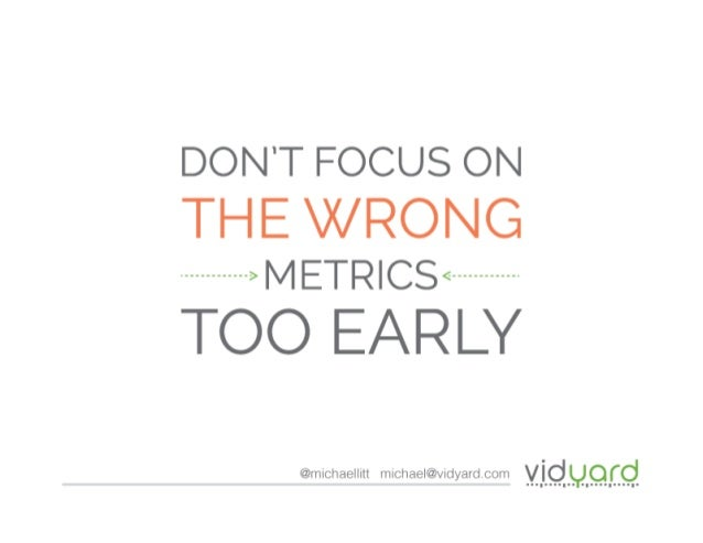 Michael Litt Don't Focus on the Wrong Metrics Too Early
