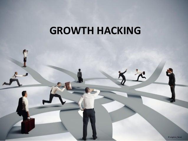 GROWTH HACKING © virginie_faivet