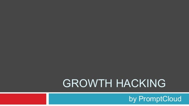A Definitive guide to Growth Hacking | PromptCloud