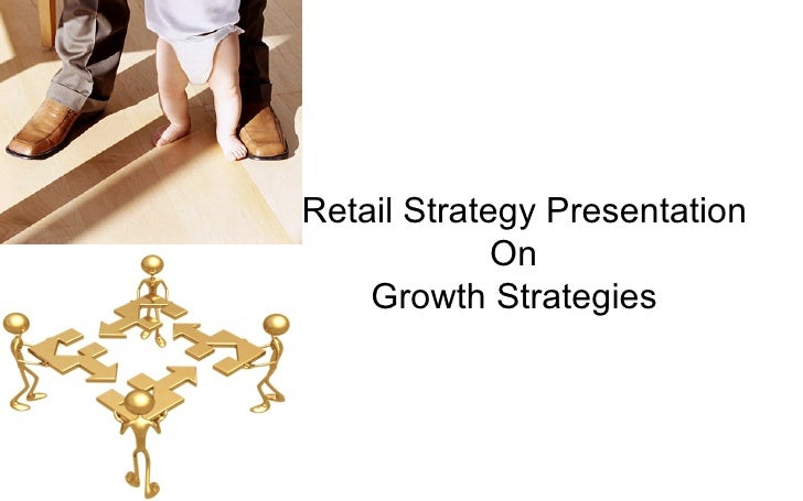 Retail Strategy Presentation On Growth Strategies