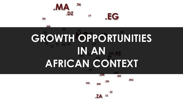 Growth Opportunities in an African Context
