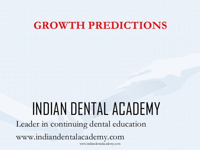 Growth prediction 2   /certified fixed orthodontic courses by Indian dental academy