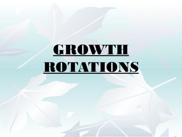 GROWTH ROTATIONS