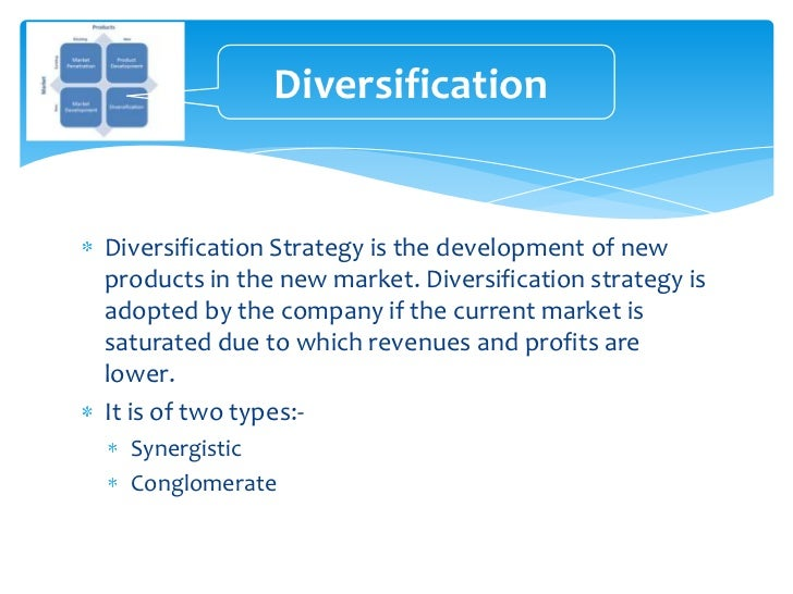diversification strategies Nc11060 2 the role of diversification strategies in global companies -research results one of fundamental problems facing the process of strategy formulation in a.
