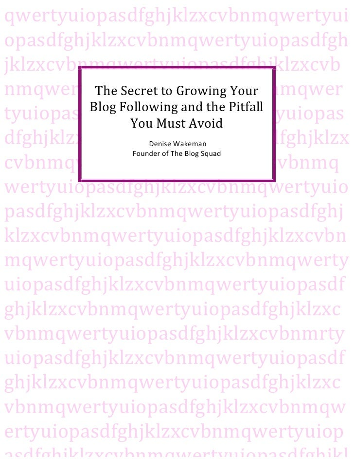 The Secret to Growing Your Blog Following and the Pitfall You Must Avoid