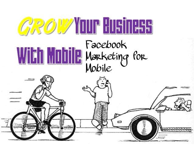 Facebook Marketing for Mobile