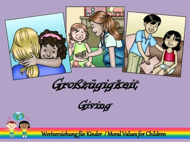 Großzügigkeit - Giving