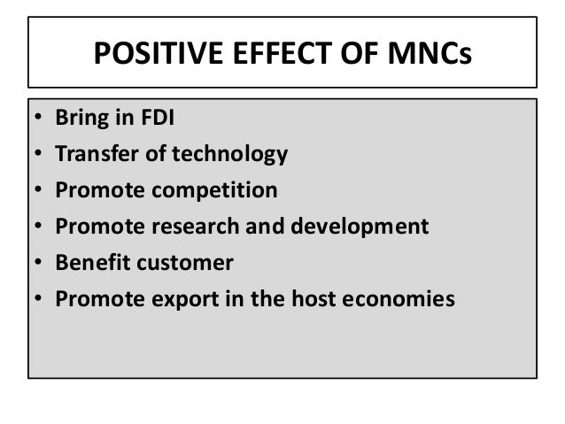 negative effects host country developing countries mncs Mncs have contributed significantly to the development of world economy at large they have also served as an engine of growth in many host countries their importance in a developing country may be.