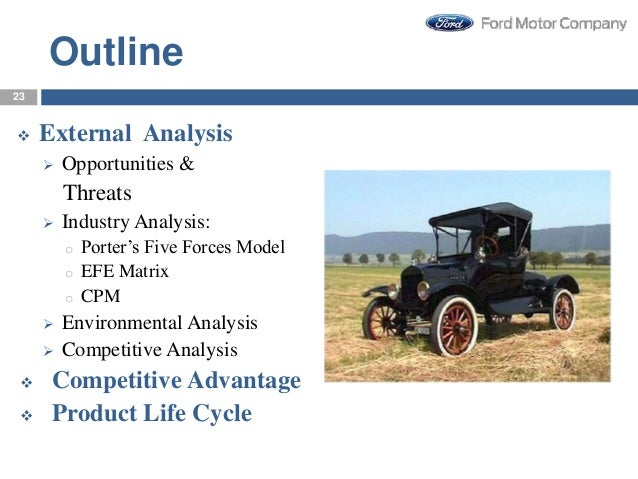 ford motor company case study strategic management This case study analyzes the global mindset at ford motor company ford's global strategic management and strategies like one ford.