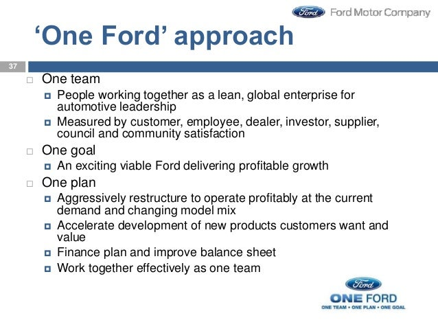 One Company One Team Ford' Approach  One Team