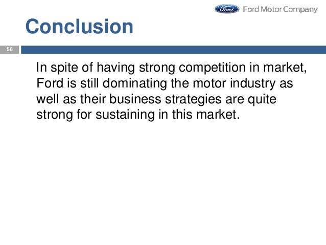 marketing strategy of ford motor company Marketing strategy of honda  marketing, marketing strategies  in a short span of time honda motor company was considered one of the leading and well known.