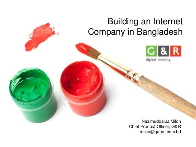 Building an Internet Company in Bangladesh