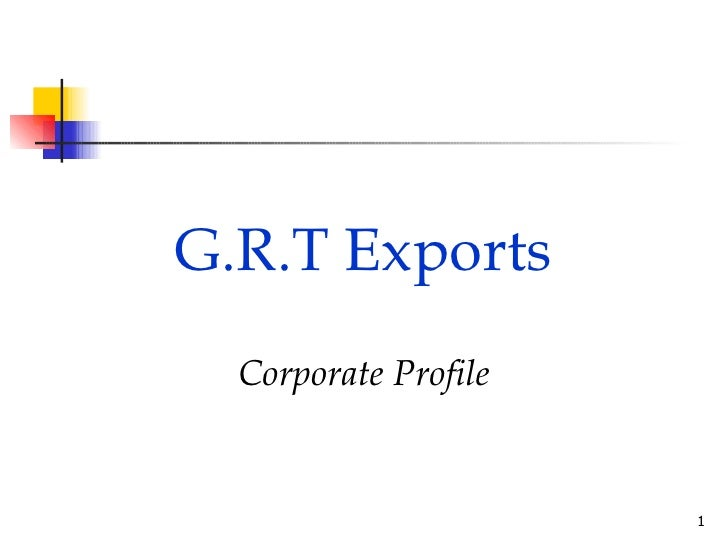G.R.T Exports Corporate Profile