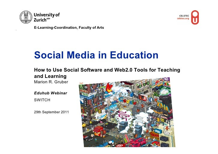 E-Learning-Coordination, Faculty of ArtsSocial Media in EducationHow to Use Social Software and Web2.0 Tools for Teachinga...