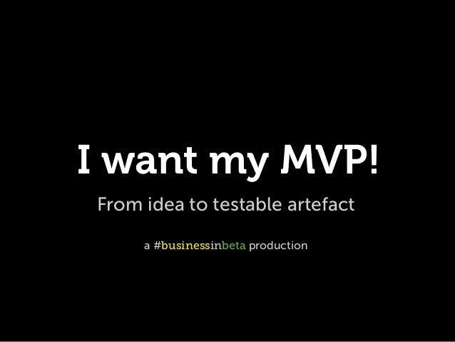 I want my MVP!