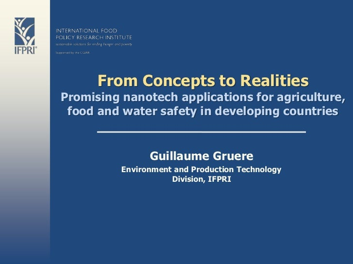 From Concepts to RealitiesPromising nanotech applications for agriculture, food and water safety in developing countries  ...
