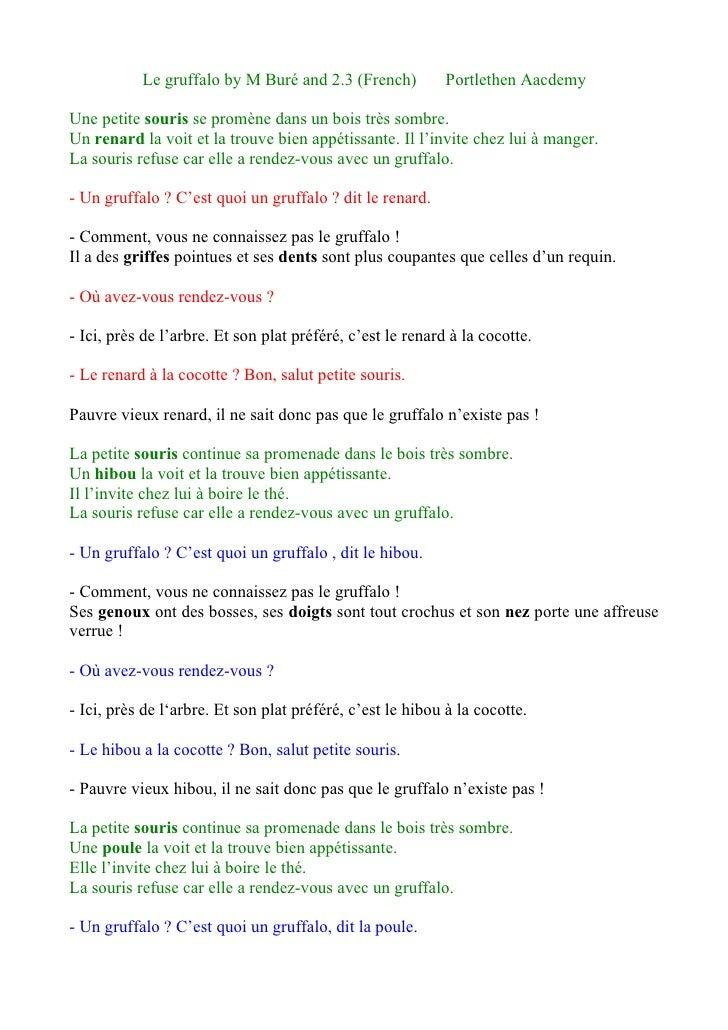 Le gruffalo by M Buré and 2.3 (French)           Portlethen Aacdemy  Une petite souris se promène dans un bois très sombre...