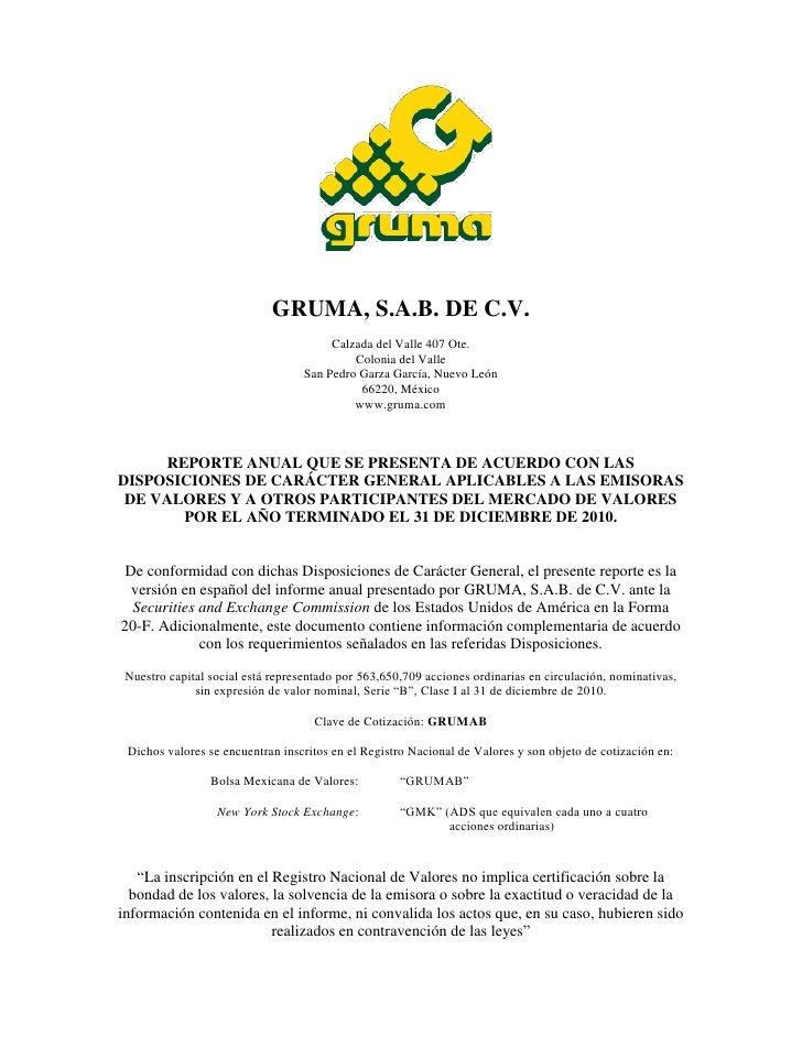 GRUMA, S.A.B. DE C.V.                                        Calzada del Valle 407 Ote.                                   ...
