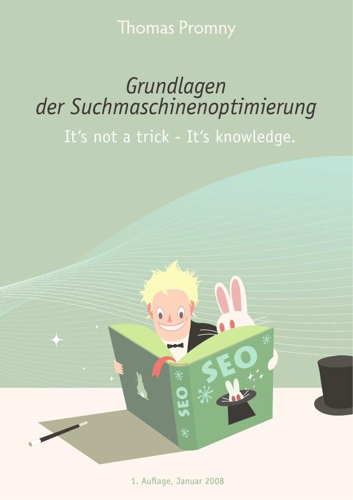 It's not a trick - It's knowledge.              1. Auflage, Januar 2008